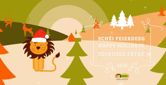 Schéi Feierdeeg – Happy Holidays – Joyeuses Fêtes