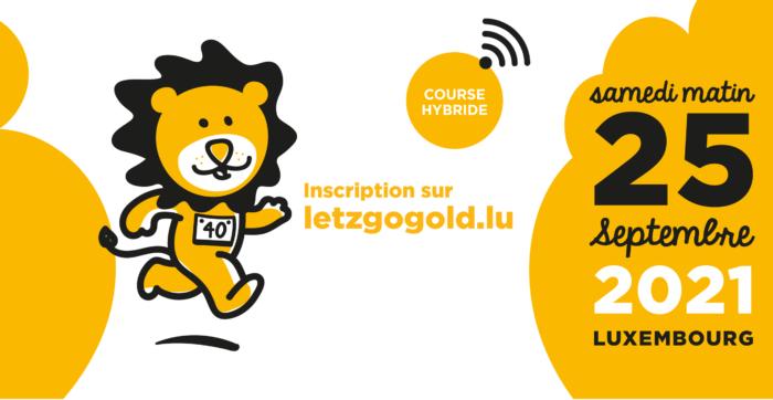 Course solidaire LËTZ GO GOLD le 25 septembre 2021